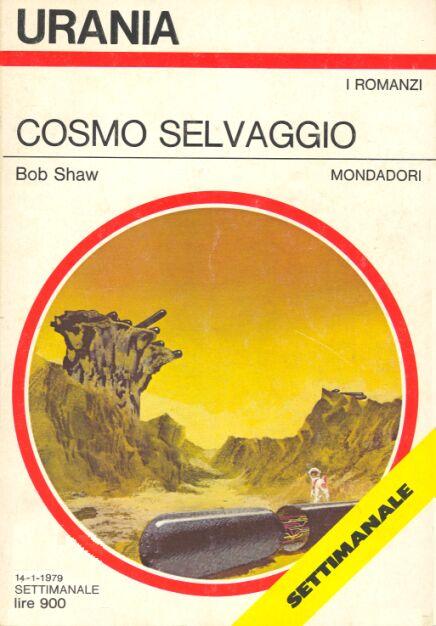 Bob Shaw - Cosmo Selvaggio