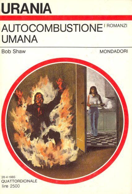 Bob Shaw - Autocombustione Umana